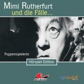 Folge 3: Puppenspielerin von Mimi Rutherfurt