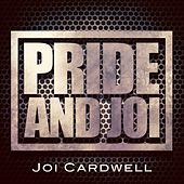 Pride and Joi by Joi Cardwell