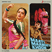 Maati Maangey Khoon (Original Motion Picture Soundtrack) by Various Artists
