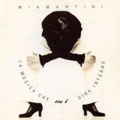 La musica che mi gira intorno von Mia Martini