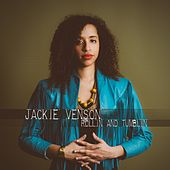 Rollin and Tumblin by Jackie Venson