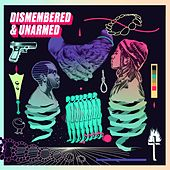 Dismembered & Unarmed von Various Artists