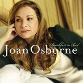 Joan Osborne - Breakfast in Bed by Joan Osborne