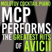 MCP Performs The Greatest Hits of Avicii von Molotov Cocktail Piano