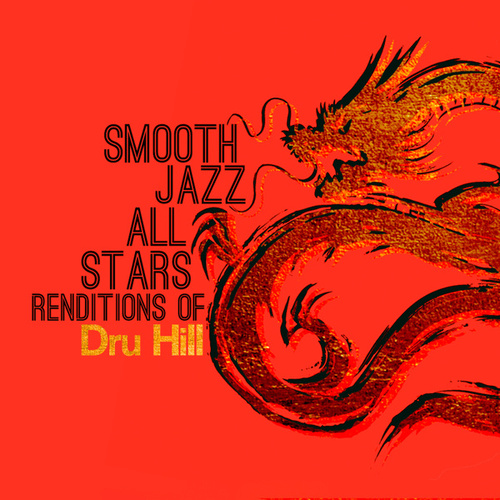 Smooth Jazz Renditions of Dru Hill by Smooth Jazz Allstars