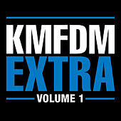 Extra Volume 1 by KMFDM