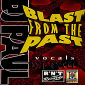 Blast From The Past by DJ Paul