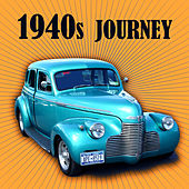 1940s Journey de Various Artists