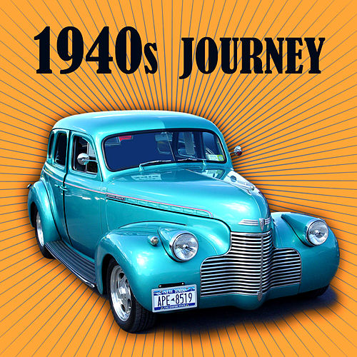 1940s Journey by Various Artists