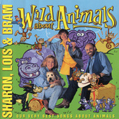 Wild About Animals by Sharon Lois and Bram
