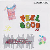 Feel Good EP by Athletic Mic League