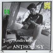 Tony Anderson Anthology (1993 - 2017) de Tony Anderson