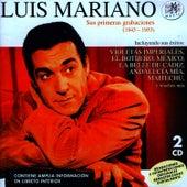 Luis Mariano. Sus Primeras Grabaciones (1943-1953) von Luis Mariano