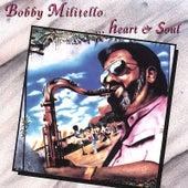 Heart & Soul by Bobby Militello