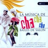 Bailes de Salón Cha Cha Cha  (Ballroom Dance Cha Cha Cha) by Various Artists