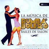 Bailes de Salón Rumba Bolero  (Ballroom Dance Rumba Bolero) by Various Artists