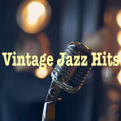 Vintage Jazz Hits di Various Artists