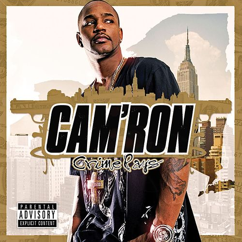 Crime Pays by Cam'ron
