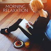 Morning Relaxation by Various Artists