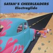 Electraglide by Satan's Cheerleaders