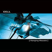 Hanging Masses by Cell (Groove)