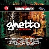 Riddim Driven: Ghetto von Various Artists