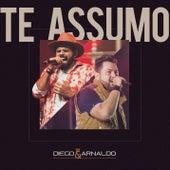 Te Assumo (Ao Vivo) de Diego & Arnaldo