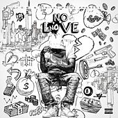 No Love de Louie Luciano