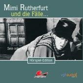 Folge 14: Sein oder Nichtsein von Mimi Rutherfurt