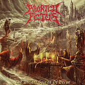 The Ancient Spirits of Decay by Aborted Fetus