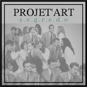Segredo by Projet'art