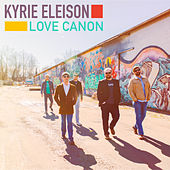 Kyrie Eleison de Love Canon