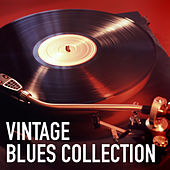 Vintage Blues Collection by Various Artists