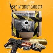 Internet Gangsta von Kt