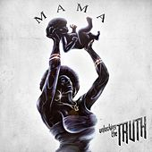 Mama by Unlocking the Truth