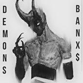 Demons de BanX$