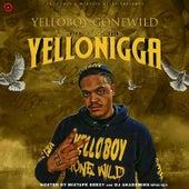 The Year of the Yellonigga by Yelloboy Gonewild