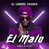 El Malo (Remix) (Single) von Eloy