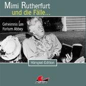 Folge 25: Geheimnis um Forlorn Abbey von Mimi Rutherfurt