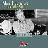 Folge 26: Vabanque - Tödliches Roulette von Mimi Rutherfurt