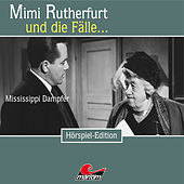 Folge 31: Mississippi Dampfer von Mimi Rutherfurt