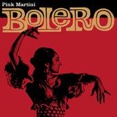 Bolero by Pink Martini