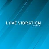 Love vibration by Dj tomsten