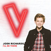I'll Be There (The Voice Australia 2018 Performance / Live) by Josh Richards