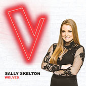 Wolves (The Voice Australia 2018 Performance / Live) di Sally Skelton