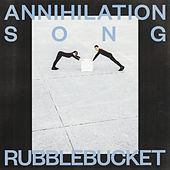 Annihilation Song by Rubblebucket