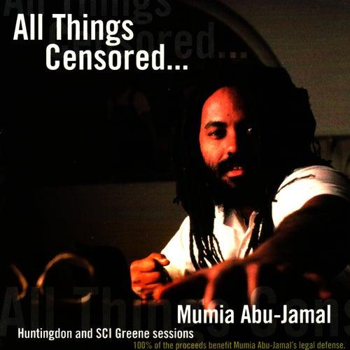 All Things Censored, Vol. 1 by Mumia Abu-Jamal