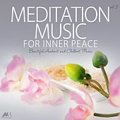 Meditation Music for Inner Peace Vol.3 (Beautiful Ambient and Chillout Music) by Various Artists
