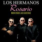 Moviendo las Caderas by Los Hermanos Rosario