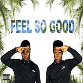 Feel so Good by Royal Family